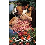 Jesse's Renegade (Historical Romance) (0671729217) by Nancy Bush