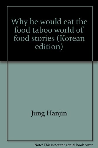 why-he-would-eat-the-food-taboo-world-of-food-stories-korean-edition