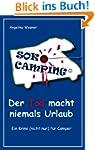 SOKO Camping - Der Tod macht niemals...