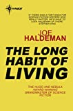 The Long Habit of Living