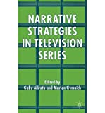 img - for [(Narrative Strategies in Television Series )] [Author: Marion Gymnich] [Mar-2006] book / textbook / text book
