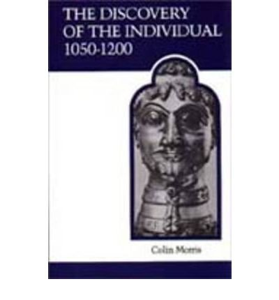 The Discovery of the Individual, 1050-1200 PDF