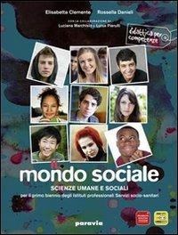 Il mondo sociale. Con espansione online. Per gli Ist. professionali