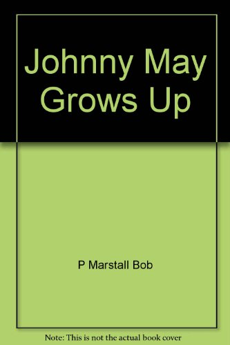 Johnny May Grows Up PDF