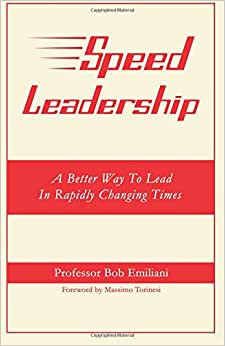 Downloads Speed Leadership: A Better Way To Lead In Rapidly Changing Times