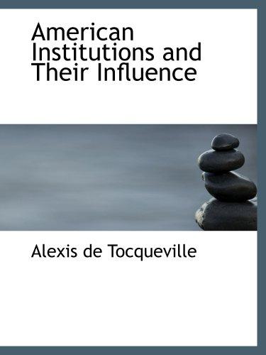 Las instituciones estadounidenses y su influencia