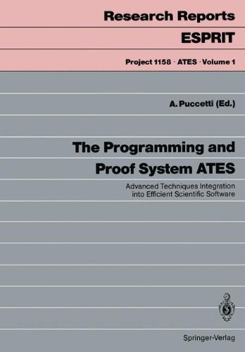 The Programming and Proof System ATES. Advanced Techniques Integration into Efficient Scientific Software