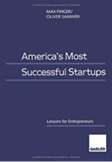 America's Most Successful Startups (Lessons for Entrepreneurs)