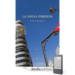 La Diosa perdida (Spanish Edition)