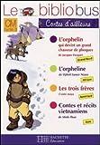 Le Bibliobus n� 24 CM Cycle 3 Contes d'ailleurs : L'orphelin qui devint un grand chasseur de phoques ; L'orpheline ; Les trois fr�res ; Contes et r�cits vietnamiens