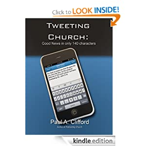 Tweeting Church: Good News in only 140 characters
