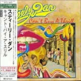 Can't Buy a Thrill by Steely Dan (2006-10-31)