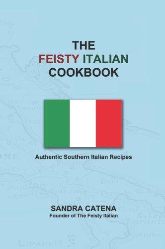 The Feisty Italian Cookbook