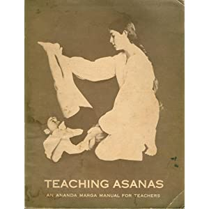 Amazon.com: Teaching asanas;: An Ananda Marga manual for teachers ...