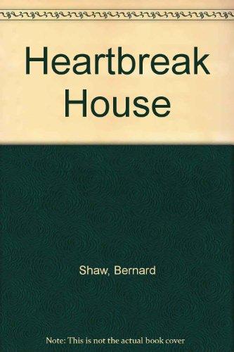 Heartbreak House, Shaw, George Bernard