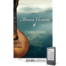 Almost Heaven eBook: Chris Fabry