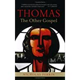 Thomas, the Other Gospel ~ Nicholas Perrin