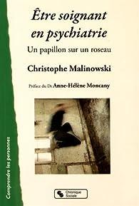Etre Soignant En Psychiatrie Christophe Malinowski Babelio