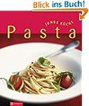 Pasta (Junge K�che). Verf�hrerische N...
