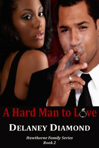 A Hard Man to Love (Hawthorne Family)