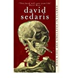 When You are Engulfed in Flames. (0349116474) by Sedaris, David.