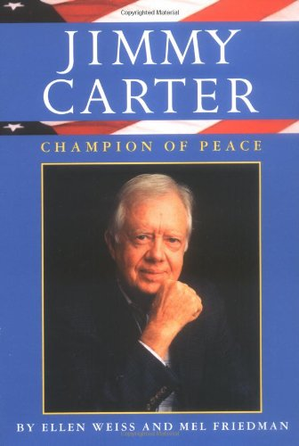 Jimmy Carter: Champion of Peace