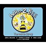 Who2Bee: The Inside Story