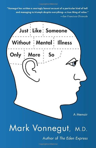 Just Like Someone Without Mental Illness Only More So: A Memoir front-990021