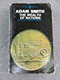 The Wealth of Nations [Books I-III] (0140400125) by Adam Smith