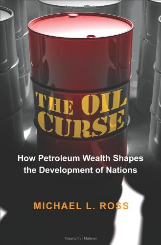 The Oil Curse: How Petroleum Wealth Shapes the...