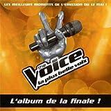 The Voice : La Plus Belle Voix /Vol.6- les meilleurs moments de la finale