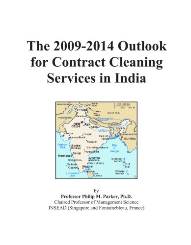 The 2009-2014 Outlook for Contract Cleaning Services in India