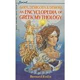 Gods, Demigods, and Demons: An Encyclopedia of Greek Mythology (Point) (0590414488) by Evslin, Bernard