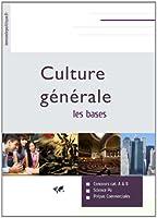 Culture g�n�rale: Les bases