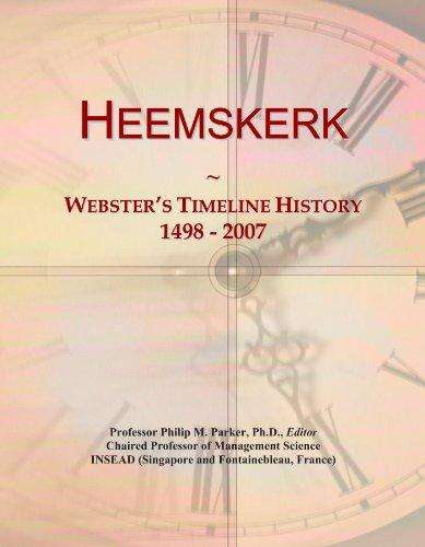 Heemskerk: Webster's Timeline History, 1498 - 2007