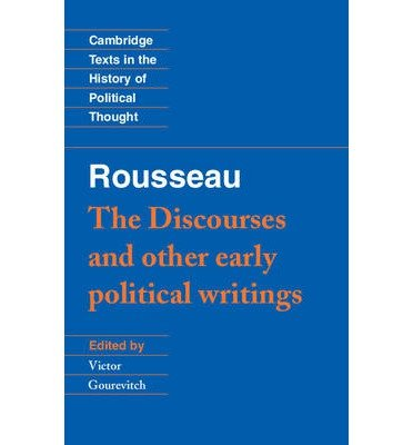 [(Rousseau: 'The Discourses' and Other Early Political Writings: v. 1)] [Author: Jean-Jacques Rousseau] published on (July, 1997), by Jean