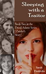 Sleeping with a Traitor (Duval-Adams Family)