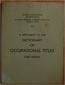 dictionary of occupational titles physical demands