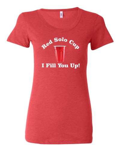 Large Light Red Womens Red Solo Cup I Fill You Up Tri-Blend Short Sleeved T-shirt