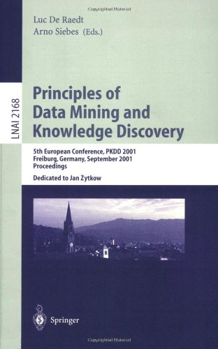 Principles of Data Mining and Knowledge Discovery: 5th European Conference, PKDD 2001, Freiburg, Germany, September 3-5,