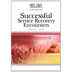 Successful Service Recovery Encounters: Making It Right in Healthcare