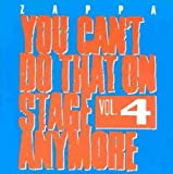 You Can't Do That On Stage Anymore - Vol. 4    (Rykodisc)
