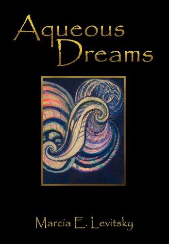 Aqueous Dreams