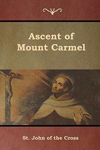 Ascent of Mount Carmel [St. John of the Cross] (Tapa Blanda)