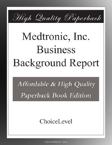 medtronic-inc-business-background-report
