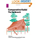 Comparative Kadai: The Tai Branch (SIL International and the University of Texas at Arlington Publications in...