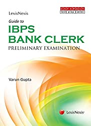 Guide to IBPS - Bank Clerk (Preliminary Examination)