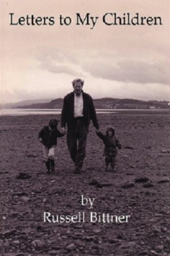 Book: Letters to My Children by Russell Bittner