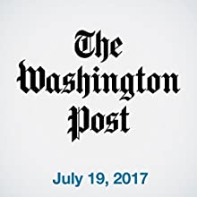 July 19, 2017 Newspaper / Magazine by  The Washington Post Narrated by Sam Scholl