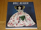 img - for Doll Reader (June/July 1983) Gone with the Wind Dolls; Fourth of July Dolls; Marilyn Monroe Dolls; Cloth Dolls; Wernicker Dolls; Judy Garland Olls; Hopalong Cassidy; High Tech Dolls; French Toys; Tiny Dolls; Automated Toys; Latin Paper Dolls (Vol. XI, Issue 5) book / textbook / text book